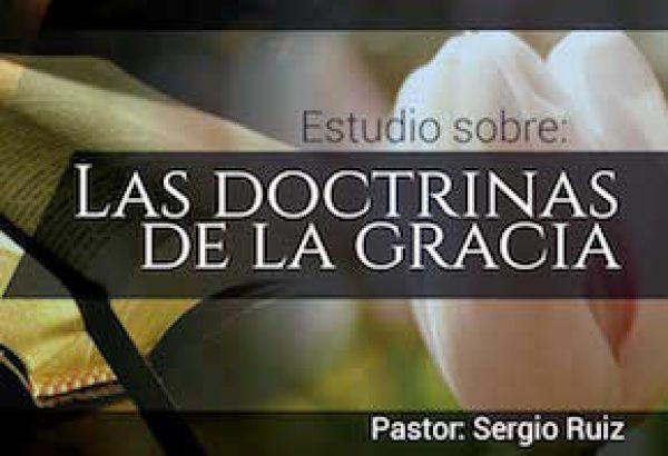 Las doctrinas de la gracia